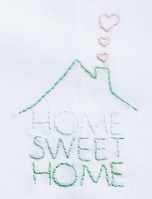 """""""Home Sweet Home"""" embroidery"""