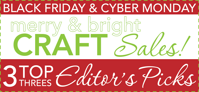 Black Friday and Cyber Monday Craft Deals